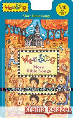 Wee Sing More Bible Songs [With CD (Audio)] Pamela Conn Beall Susan Hagen Nipp Nancy Spence Klein 9780843121001