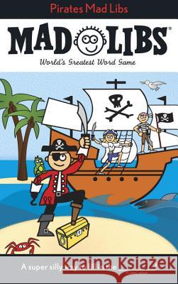 Pirates Mad Libs Roger Price Leonard Stern 9780843123135