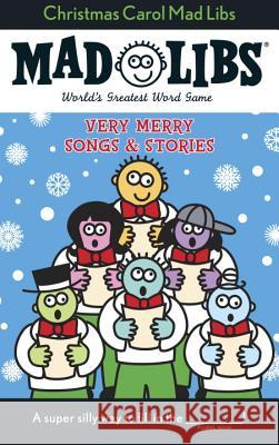 Christmas Carol Mad Libs: Stocking Stuffer Mad Libs Roger Price Leonard Stern 9780843126761