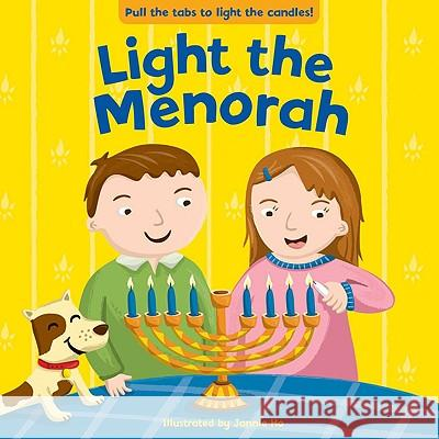 Light the Menorah Jannie Ho 9780843189544