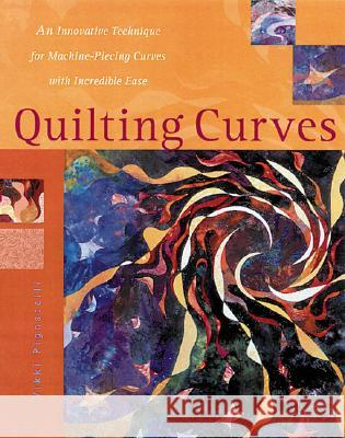 Quilting Curves Vikki Pignatelli 9780844242491