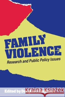 Family Violence: Research and Public Policy Issues (AEI Studies) Douglas J. Besharov 9780844737089 American Enterprise Institute Press