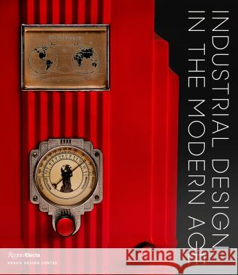 Industrial Design in the Modern Age Penny Sparke 9780847862405