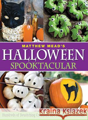 Matthew Mead's Halloween Spooktacular Matthew Mead 9780848734558