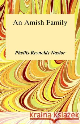 Amish Family Phyllis Reynolds Naylor 9780848801090