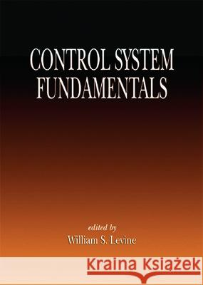 Control System Fundamentals W. S. Levine William S. Levine 9780849300530