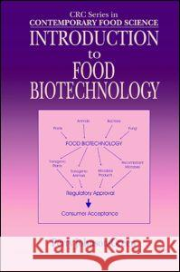 Introduction to Food Biotechnology Perry Johnson-Green Johnson-Green Johnson-Green Perry Johson 9780849311529