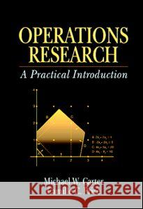Operations Research Michael W. Carter Camille C. Price 9780849322563