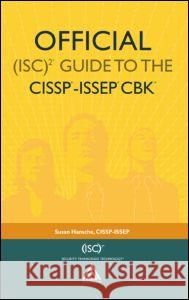 Official (ISC)2 Guide to the CISSP-ISSEP CBK Susan Hansche 9780849323416