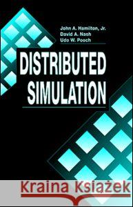 Distributed Simulation John A. Hamilton David A. Nash Hamilton 9780849325908