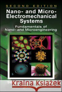 Nano- and Micro-Electromechanical Systems : Fundamentals of Nano- and Microengineering, Second Edition Sergey Edward Lyshevski Lyshevski Edward Lyshevski 9780849328381