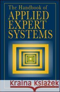 The Handbook of Applied Expert Systems Jay Liebowitz 9780849331060