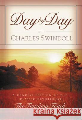 Day by Day with Charles Swindoll Charles R. Swindoll 9780849905469 W Publishing Group