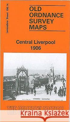 Central Liverpool 1906 : Lancashire Sheet 106.14  9780850542264