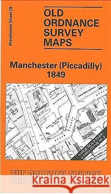 Manchester (Piccadilly) 1849 : Manchester Sheet 29  9780850543063
