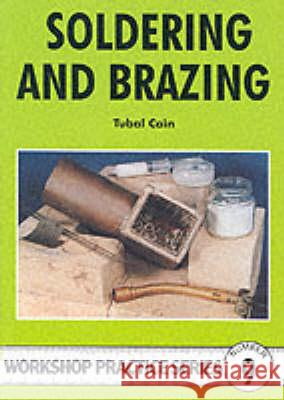 SOLDERING AND BRAZING Tubal Cain 9780852428450