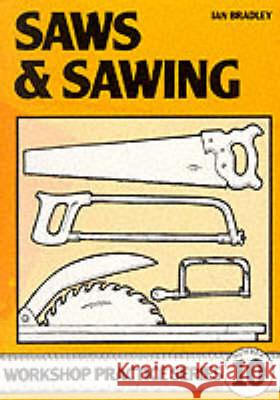 SAWS AND SAWING Ian Bradley 9780852428870