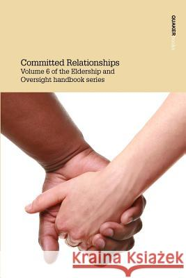 Committed Relationships Eldership &. Oversight Committee 9780852453988