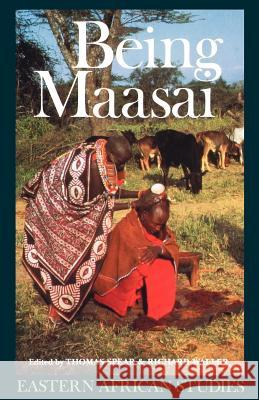 Being Maasai: Ethnicity and Identity in East Africa Thomas Spear Richard Waller 9780852552155