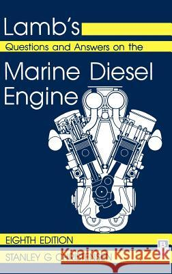 Lamb's Questions and Answers on Marine Diesel Engines S. Christensen John Lamb John Lamb 9780852643075