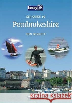 SEA GUIDE TO PEMBROKESHIRE Tom Bennett 9780852889909
