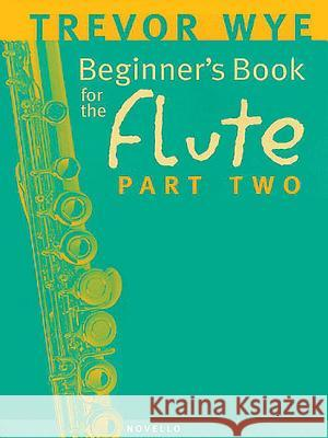 Beginner's Book for the Flute - Part Two  9780853603221