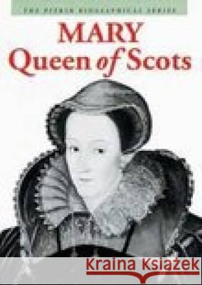 Mary Queen of Scots Angela Royston 9780853729952 0