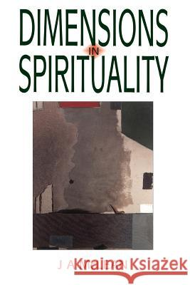 Dimensions in Spirituality J. A. McLean 9780853983767