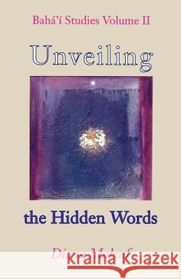 Unveiling the Hidden Words Diana L. Malouf 9780853984146