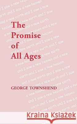 The Promise of All Ages George Townshend 9780853985112