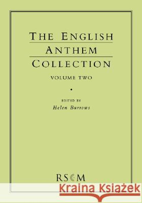 English Anthem Collection Volume Two Helen Burrows 9780854021215