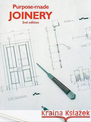 PURPOSE-MADE JOINERY Edward (Formerly Principal Lecturer, Construction Depa Foad 9780854420971