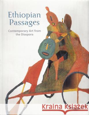 Ethiopian Passages: Contemporary Art from the Diaspora Elizabeth Harney 9780856675621