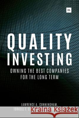 Quality Investing: Owning the Best Companies for the Long Term Torkell T. Eide   9780857195128
