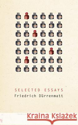 Selected Essays Friedrich Durrenmatt Isabel Fargo Cole 9780857421685