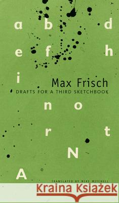 Drafts for a Third Sketchbook Max Frisch Peter Vo Mike Mitchell 9780857421692