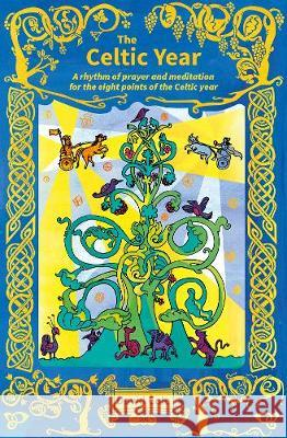 The Celtic Year David Cole 9780857469687 BRF (The Bible Reading Fellowship)