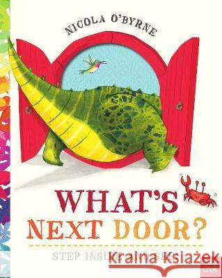 What's Next Door? Nicola O'Byrne   9780857638335