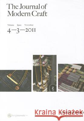 The Journal of Modern Craft Volume 4 Issue 3 Glenn Adamson 9780857850126