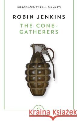The Cone-Gatherers Robin Jenkins 9780857862358