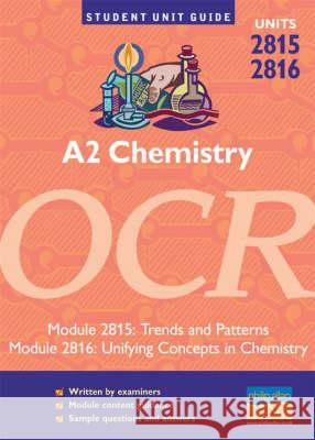 A2 Chemistry OCR Units 2815 and 2816 Mike Smith 9780860038931