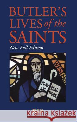 Butler's Lives of the Saints: July Alban Butler Peter Doyle Paul Burns 9780860122562