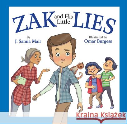 Zak and His Little Lies J. Samia Mair Omar Burgess 9780860376279