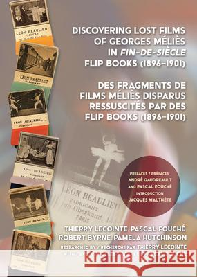 Discovering Lost Films of Georges M Thierry Lecointe Pascal Fouch 9780861967506