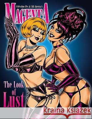 Magenta, Volume 3: The Look of Lust Celestino Pes Bob Keenan Mitch Byrd 9780865621978