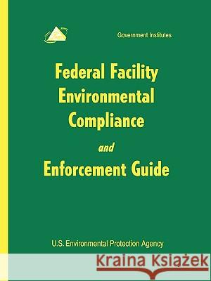 Federal Facility Environmental U S Enviormental Protection Agency 9780865877078