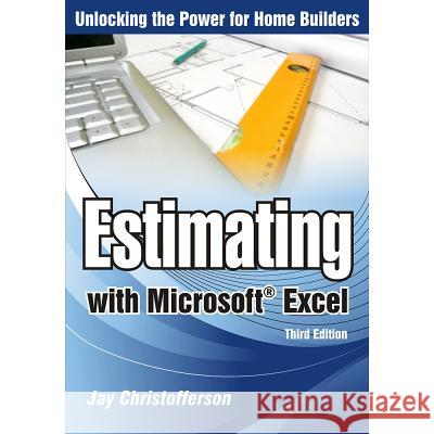 Estimating with Microsoft Excel Jay Christofferson 9780867186475