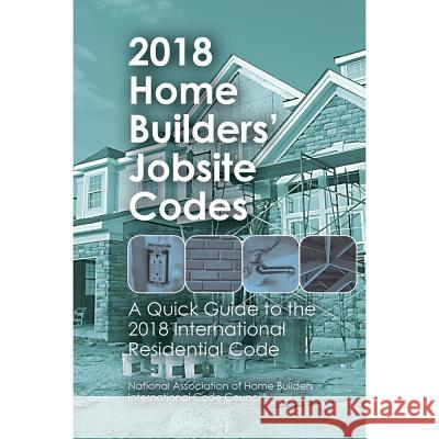 2018 Home Builders' Jobsite Codes Note Stephen Van 9780867187687