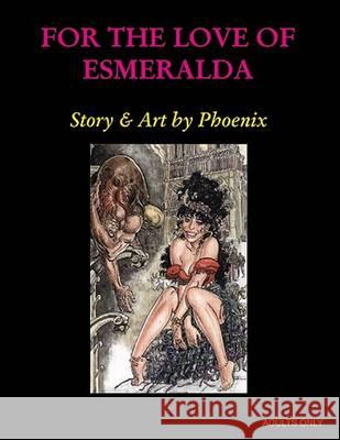 For the Love of Esmerald Phoenix 9780867195712