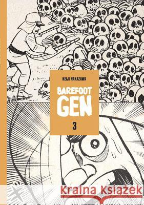 Barefoot Gen Volume 3: Life After the Bomb Keiji Nakazawa Project Gen 9780867195941